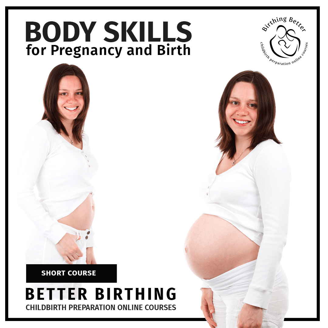 Body Skills for Pregnancy and Birth
