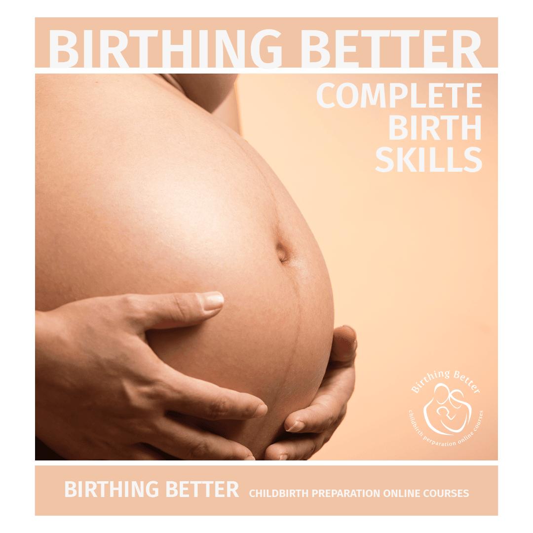 Complete Birthing Better Skills