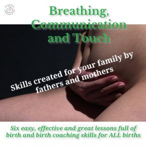 Birth Breathing, Touch and Communication Short Course