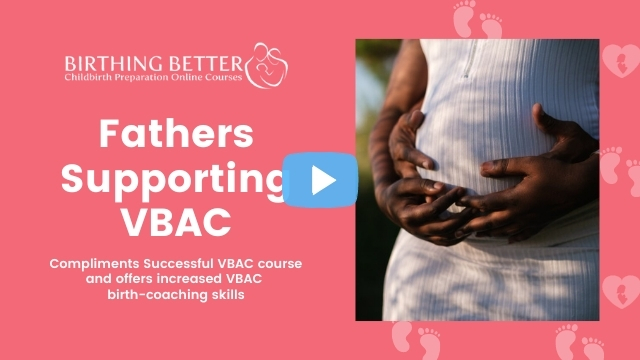 Fathers Supporting VBAC